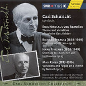 Play & Download Carl Schuricht conducts Reznicek, Strauss, Pfitzner, Reger by Radio-Sinfonieorchester Stuttgart | Napster