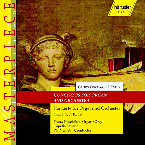 Play & Download Concertos For Organ And Orchestra by George Frideric Handel | Napster