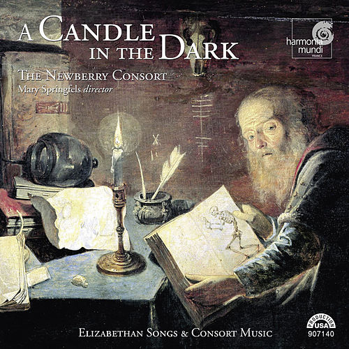 Play & Download A Candle in the Dark - Elizabethan Songs & Consort Music by The Newberry Consort | Napster