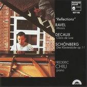 Ravel: Miroirs; Decaux: Clairs de lune; Schönberg: Drei Klavierstücke by Frederic Chiu