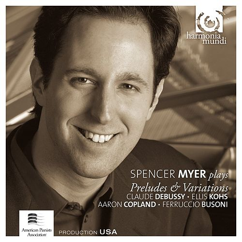 Play & Download Spencer Myer Plays Preludes & Variations by Spencer Myer | Napster