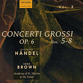 Play & Download Concerti Grossi - Op. 6 Nos. 5-8 by George Frideric Handel | Napster