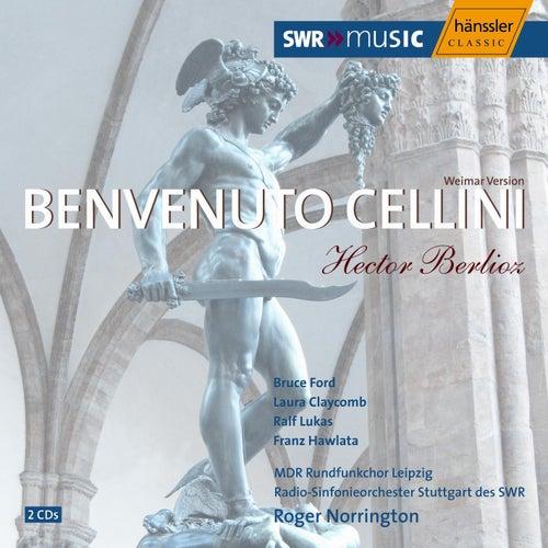 Play & Download Benvenuto Cellini op. 23 Weimar Version by Radio-Sinfonieorchester Stuttgart des SWR | Napster