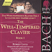 Play & Download Johann Sebastian Bach: The Well Tempered Clavier, Book I by Robert Levin | Napster