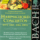 Play & Download Johann Sebastian Bach: Harpsichord Concertos, BWV 1060-1062, 1061a by Oregon Bach Festival Chamber Orchestra | Napster