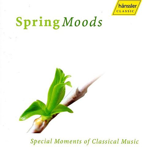 Play & Download Spring Moods: Special Moments Of Classical Music by Various Artists | Napster