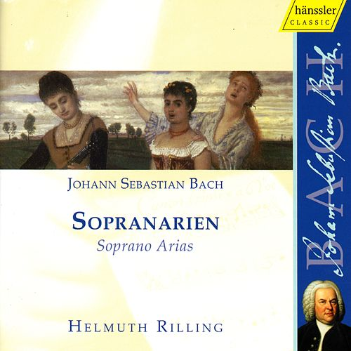 Play & Download Johann Sebastian Bach: Soprano Arias by Helmuth Rilling | Napster