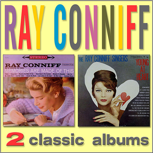 Play & Download Memories Are Made of This / Young at Heart by Ray Conniff | Napster