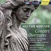 Hector Berlioz: Concert Overtures by SWR Sinfonieorchester Baden-Baden und Freiburd