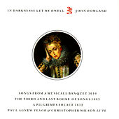 Play & Download Dowland: In Darknesse Let Me Dwell by Paul Agnew | Napster
