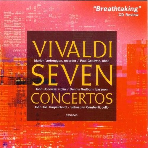 Play & Download Vivaldi: Seven Concertos by Marion Verbruggen | Napster