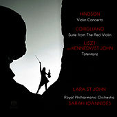 Hindson: Violin Concerto - Corigliano: Suite from The Red Violin - Liszt: Totentanz by Lara St. John