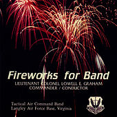 Fireworks for Band by US Air Force Tactical Air Command Band