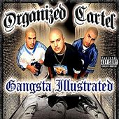 Play & Download Gangsta Illustrated by Organized Cartel | Napster