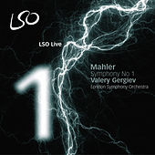 Play & Download Mahler: Symphony No. 1 by Valery Gergiev | Napster