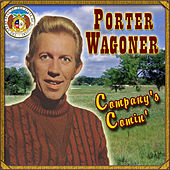 Play & Download Company's Comin' by Porter Wagoner | Napster