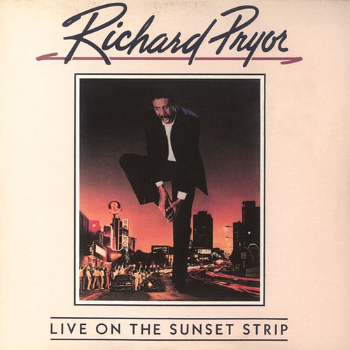 Play & Download Live On The Sunset Strip by Richard Pryor | Napster