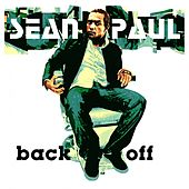 Play & Download Back Off by Sean Paul | Napster