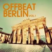Offbeat Berlin, Vol. 1 by Various Artists