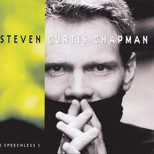 Play & Download Speechless by Steven Curtis Chapman | Napster