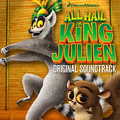 Play & Download All Hail King Julien (Original Soundtrack) by Various Artists | Napster