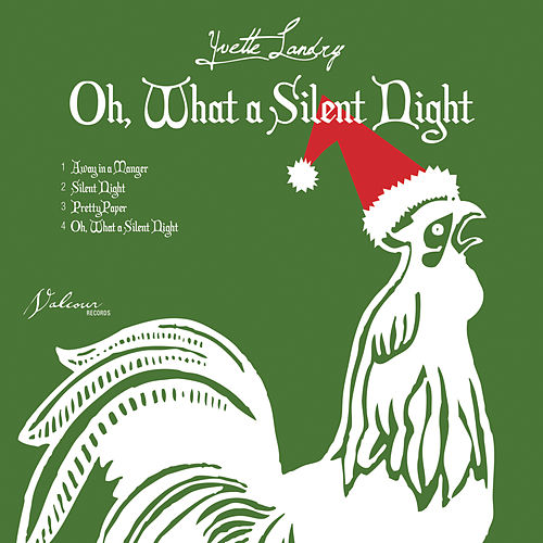 Play & Download Oh, What a Silent Night by Yvette Landry | Napster