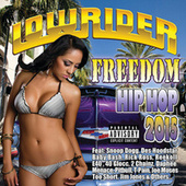 Lowrider Freedom Hip Hop 2015 by Various Artists