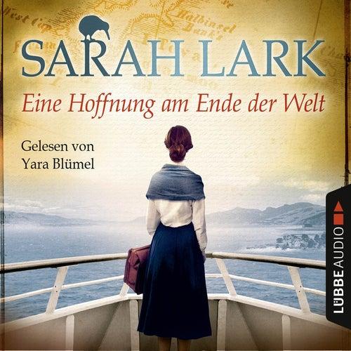 Eine Hoffnung am Ende der Welt von Sarah Lark