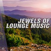 Play & Download Jewels of Lounge Music - EP by Various Artists | Napster