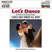 Play & Download Let's Dance, Vol. 1: Invitation to Dance Party by Columbia Ballroom Orchestra | Napster