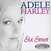 Play & Download Sixth Street by Adele Harley | Napster