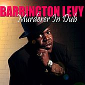 Play & Download Murderer (In Dub) by Barrington Levy | Napster