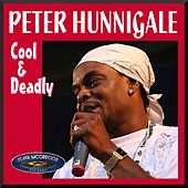 Play & Download Cool and Deadly by Peter Hunnigale | Napster