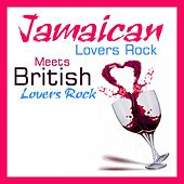 Play & Download Jamaican Lovers Rock Meets British Lovers Rock by Various Artists | Napster