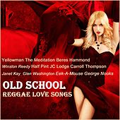 Old School Reggae Love Songs by Various Artists
