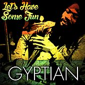 Play & Download Let's Have Some Fun by Gyptian | Napster