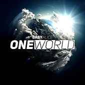 Play & Download One World (90's Edit) by Baby Alice | Napster