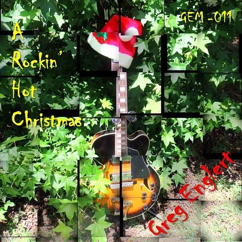 Play & Download A Rockin' Hot Christmas by Greg Englert | Napster