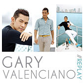 Play & Download Replay by Gary Valenciano | Napster
