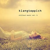 Play & Download Klangteppich - Chillout Music, Vol. 1 by Various Artists | Napster