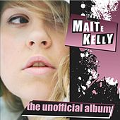 Play & Download The Unofficial Album by Maite Kelly | Napster