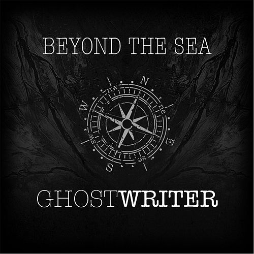 Beyond the Sea by The Ghostwriter