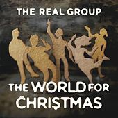 Play & Download The World For Christmas by The Real Group | Napster