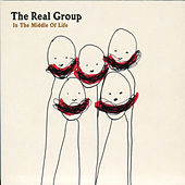 In the Middle of Life by The Real Group