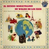 El Mundo Maravilloso de Waldo De Los Rios