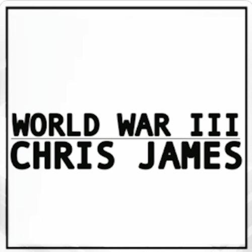World War 3 by Chris James