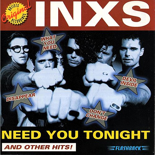 Play & Download Need You Tonight (And Other Hits!) by INXS | Napster