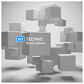 Play & Download My Techno Winter Edition by Various Artists | Napster