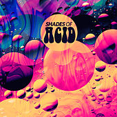 Play & Download Shades Of Acid by Various Artists | Napster