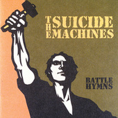 Play & Download Battle Hymns by Suicide Machines | Napster